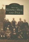 Around Kenfig Hill and Pyle (Images of Wales)