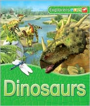 Dinosaurs (Explorers Series) - Dougal Dixon, Peter Bull (Illustrator)