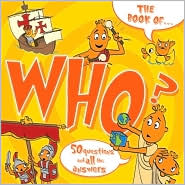 The Book of Who?: And Other Questions Asking Who? - Ray Bryant (Illustrator)