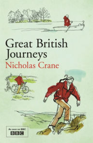 Great British Journeys - Nicholas Crane