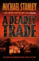 A Deadly Trade - Michael Stanley