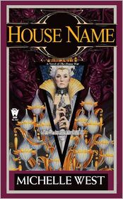 House Name (House War Series #3) - Michelle West