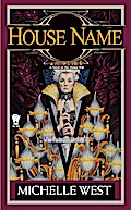 The House War 03. House Name