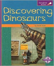 Discovering Dinosaurs - Janine Scott