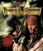 Pirates of the Caribbean: The Visual Guide