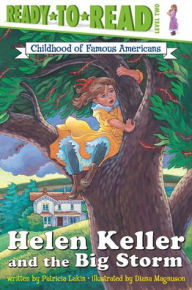 Helen Keller and the Big Storm - Patricia Lakin