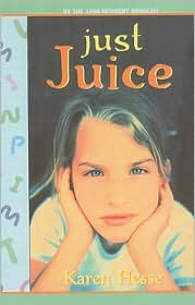 Just Juice - Karen Hesse, Robert Andrew Parker