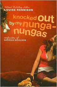 Knocked out by My Nunga-Nungas (Confessions of Georgia Nicolson Series #3) - Louise Rennison