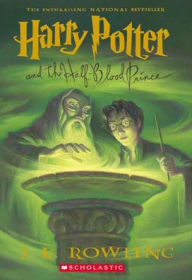 Harry Potter and the Half-Blood Prince (Harry Potter Series #6) - J. K. Rowling