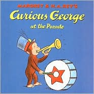 Curious George at the Parade - Margret Rey, H. A. Rey, Vipah Interactive (Illustrator)