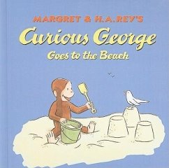 Curious George Goes to the Beach - Rey, Margret Rey, H. A.