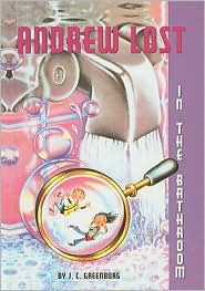 In the Bathroom (Andrew Lost Series #2) - J. C. Greenburg, Debbie Palen (Illustrator)