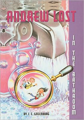 In the Bathroom (Andrew Lost Series #2) - J.C. Greenburg, Debbie Palen (Illustrator)
