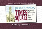 Postcards from Times Square - Lankevich, George L.