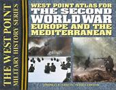 West Point Atlas for the Second World War: Europe and the Mediterranean - Griess, Thomas E.
