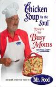 Chicken Soup for the Soul Recipes for Busy Moms