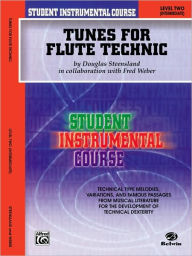 Student Instrumental Course Tunes for Flute Technic: Level II - Fred Weber