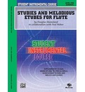 Studies and Melodious Etudes for Flute - Douglas Steensland
