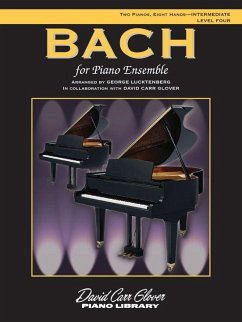 Bach for Piano Ensemble: Level 4, Sheet - Komponist: Lucktenberg, George Glover, David Carr