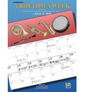 A Rhythm a Week for Band (Based on a Rhythm a Day by Igor Hudadoff) - Anne C Witt
