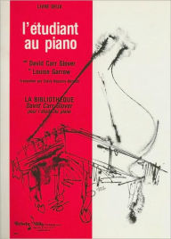 Piano Student, Level 2: French Language Edition - David Carr Glover