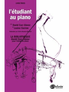 Piano Student, Level 3: French Language Edition - Glover, David Garrow, Louise