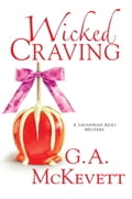 Wicked Craving - G.A. McKevett