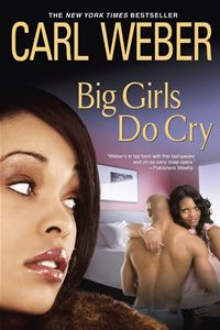 Big Girls Do Cry - Carl Weber