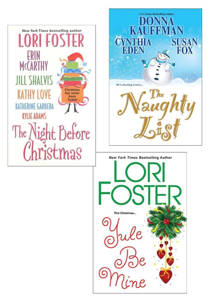 The Naughty List Bundle with The Night Before Christmas & Yule Be Mine als eBook von Donna Kauffman, Cynthia Eden, Lori Foster, Erin McCarthy, Jil... - Kensington