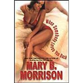 When Somebody Loves You Back - Mary B. Morrison