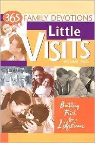 Little Visits: 365 Family Devotions - Concordia Publishing House