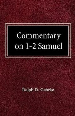 Commentary on 1-2 Samuel - Gehrke, Ralph David