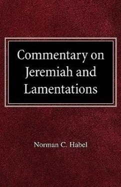 Commetary on Jeremiah and Lamentations - Habel, Norman C.
