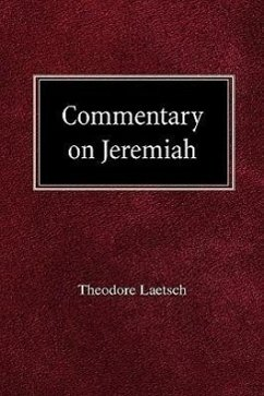 Commentary on Jeremiah - Laetsch, Theodore