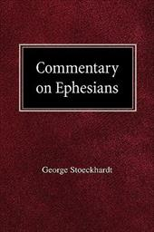Commentary on Ephesians - Stoeckhardt, George