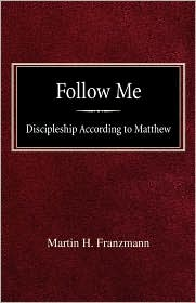 Follow Me - Martin H Franzmann