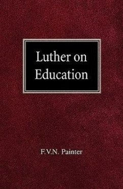 Luther on Education - Painter, F. Vn