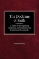 Doctrine of Faith a Study of the Augsburg Confession and Contemporary Ecumenical Documents - Nestor Beck
