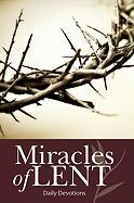Miracles of Lent: Daily Devotions