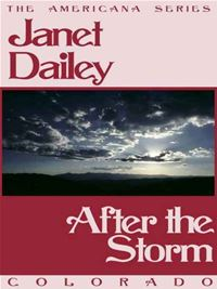 After the Storm - Janet Dailey