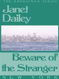 Beware of the Stranger - Janet Dailey