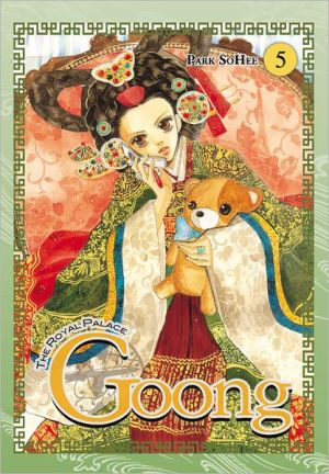 Goong, Vol. 5: The Royal Palace - SoHee Park, Hye Young Im (Translator), Adapted by Jamie S. Rich