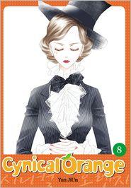 Cynical Orange, Vol. 8 - Created by JiUn Yun, HyeYoung Im (Translator), Adapted by Jamie S. Rich