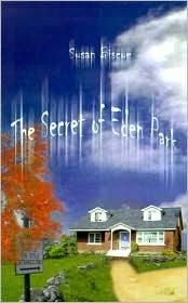 The Secret of Eden Park - Susan Biscoe