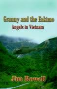 Granny and the Eskimo: Angels in Vietnam