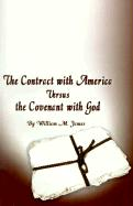 The Contract with America Versus the Covenant with God