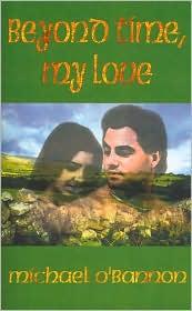 Beyond Time, My Love - Michael O'Bannon