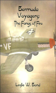 Bermuda Voyagers: The Fangs of Fire - Leslie W. Bond