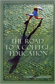 Road to a College Education - Rubye Graham-Emerson, Foreword by Larry Lindsay