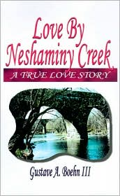 Love by Neshaminy Creek - A. Boehn